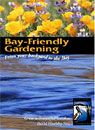 Bay-Friendly Gardening - From Your Backyard to the Bay